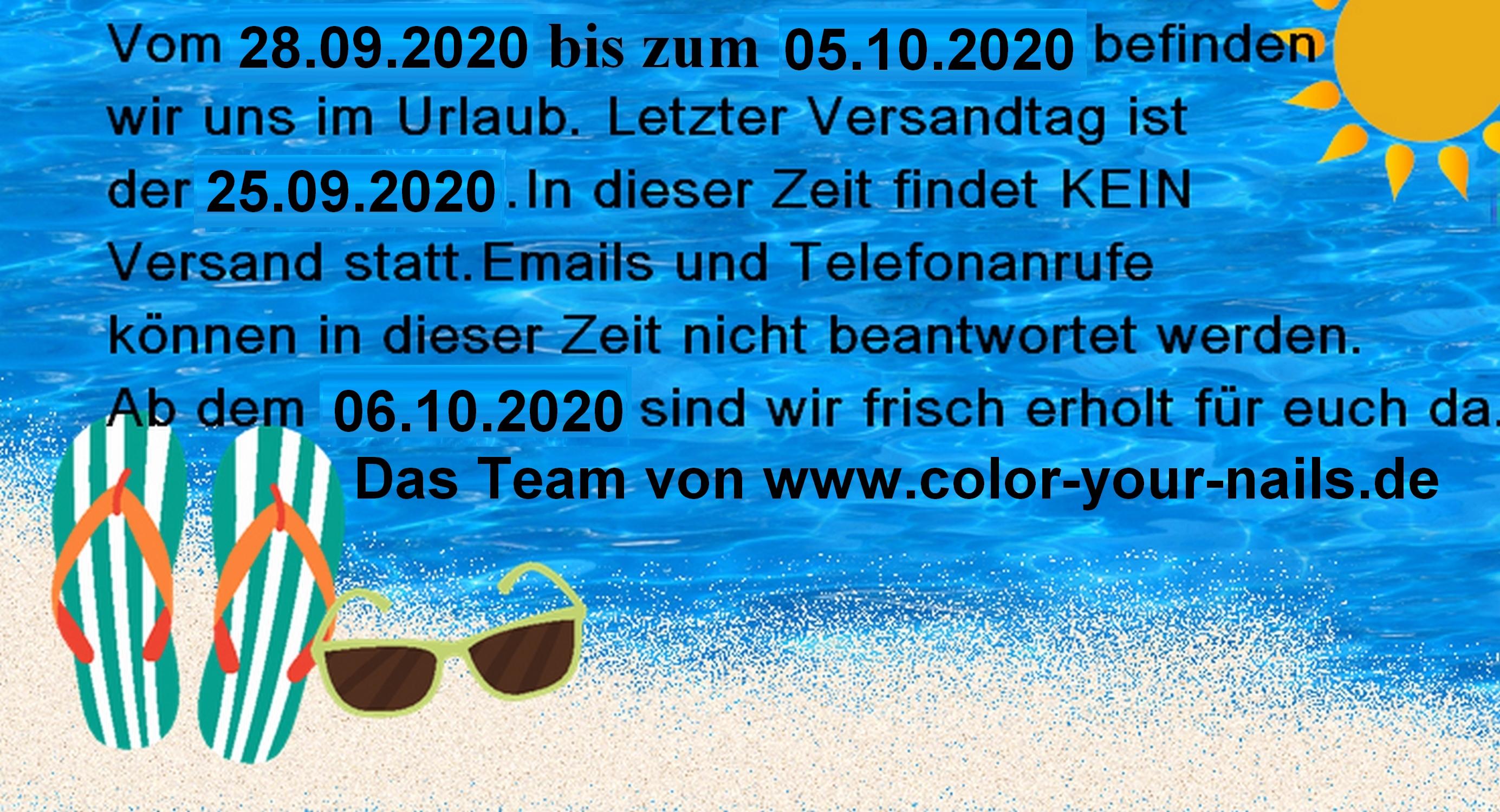 Urlaub vom 28.09. bis incl. 05.10.2020